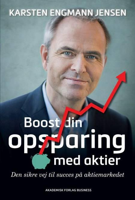 Boost din opsparing med aktier af Karsten Engmann Jensen
