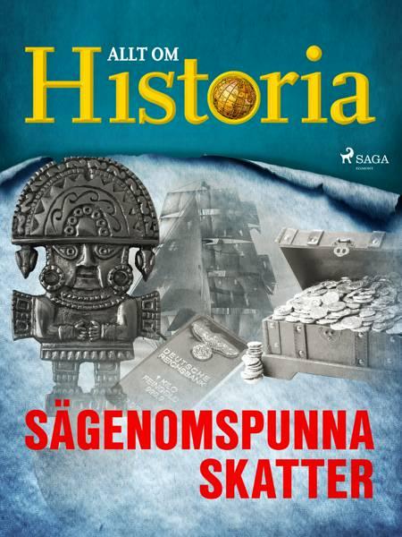 Sägenomspunna skatter af Allt Om Historia