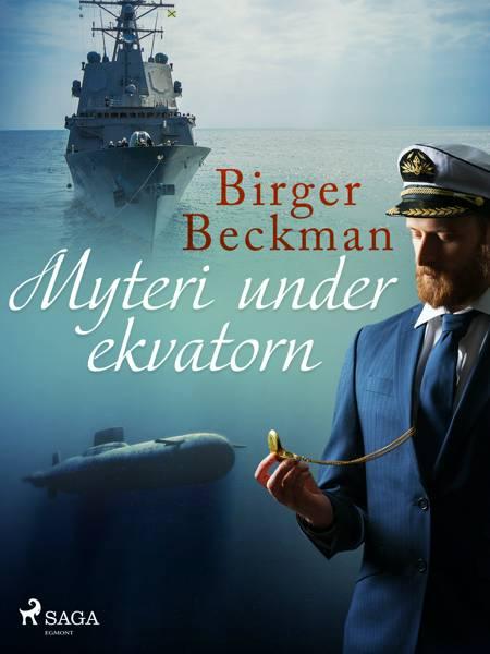 Myteri under ekvatorn af Birger Beckman