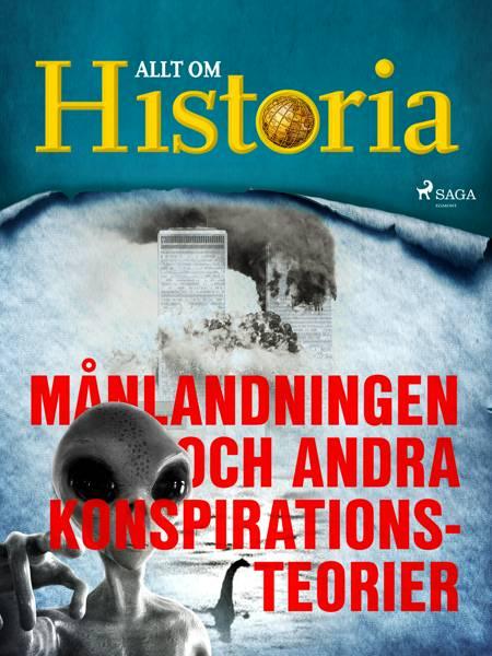 Månlandningen och andra konspirationsteorier af Allt Om Historia