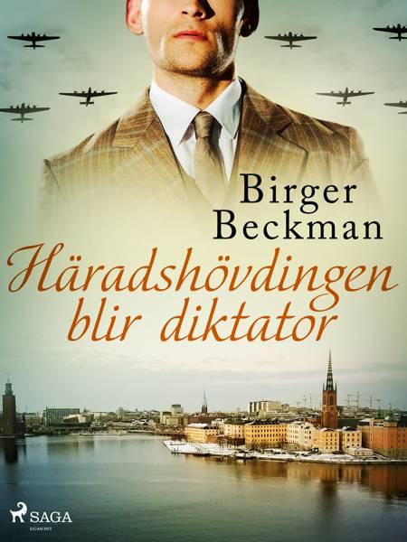 Häradshövdingen blir diktator af Birger Beckman