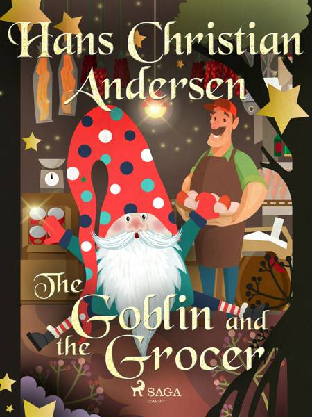 The Goblin and the Grocer af H.C. Andersen