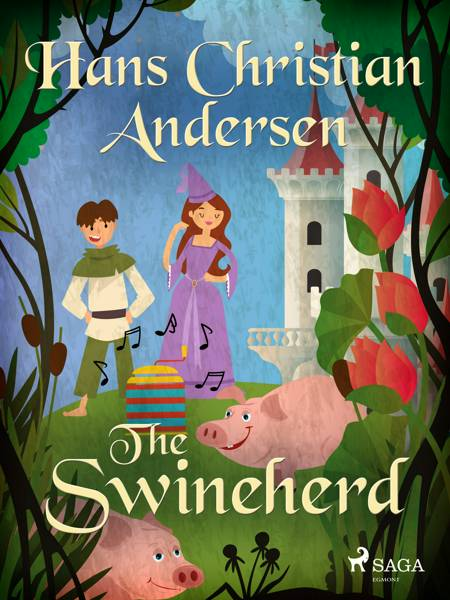 The Swineherd af H.C. Andersen