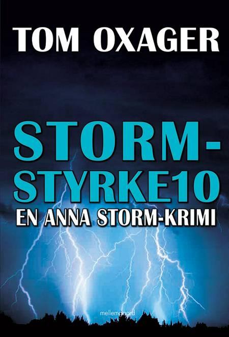 STORM-STYRKE 10 af Tom Oxager