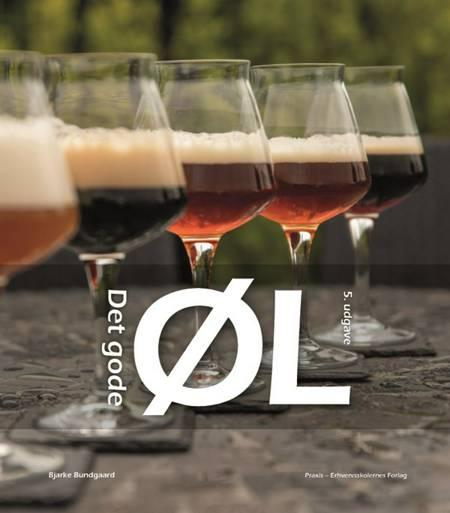 Det gode øl af Bjarke Bundgaard