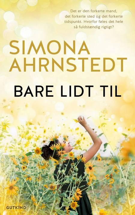 Bare lidt til af Simona Ahrnstedt
