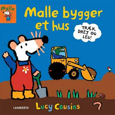 Malle bygger et hus af Lucy Cousins
