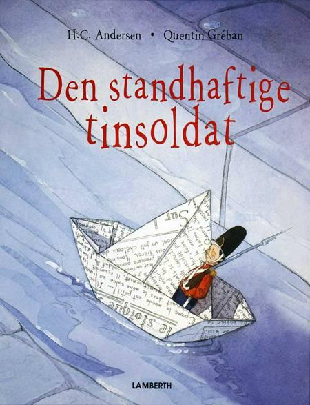 Den standhaftige tinsoldat (genfortalt og forkortet) af H.C. Andersen og Lena Lamberth