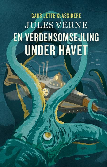 GADS LETTE KLASSIKERE: En verdensomsejling under havet af Jules Verne