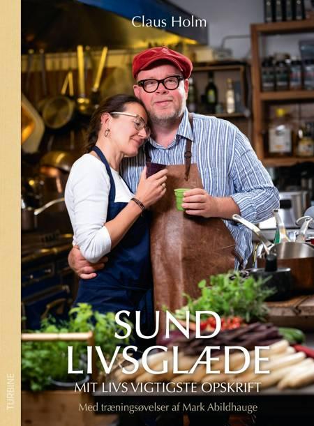 Sund livsglæde af Claus Holm