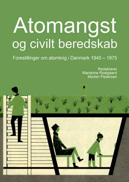 Atomangst og civilt beredskab af Marianne Rostgaard og Morten Pedersen