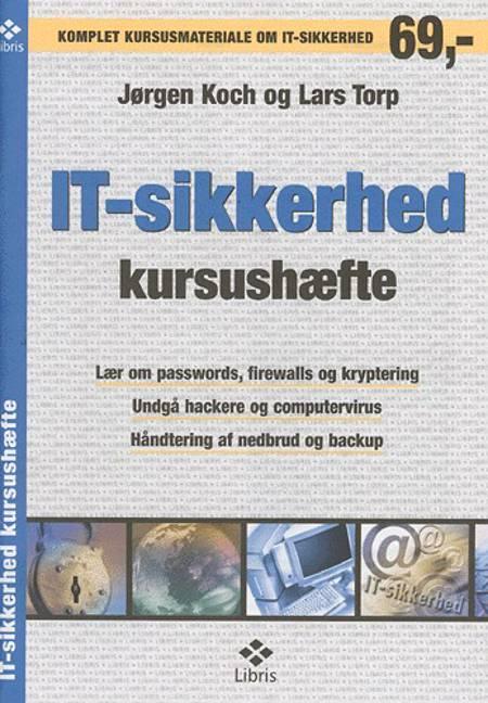 IT-sikkerhed af Jørgen Koch, Lars Torp og Lars Torp og Jørgen Koch