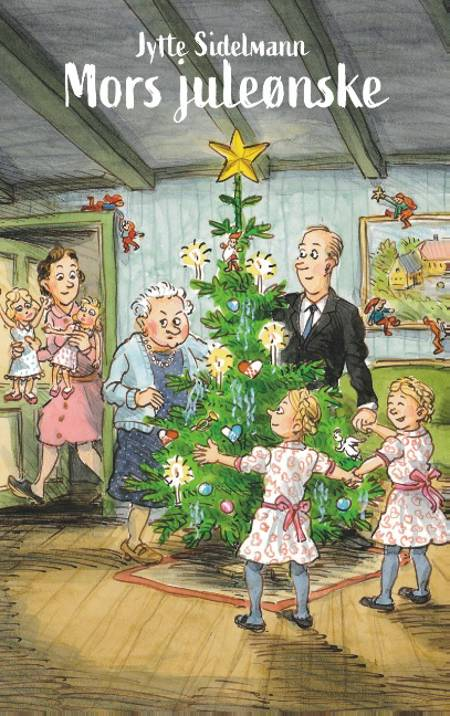 Mors juleønske af Jytte Sidelmann
