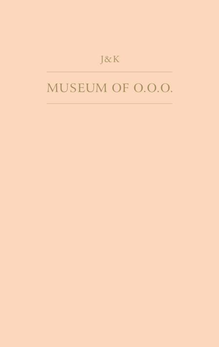 Museum of O.O.O. af Pablo Larios og J&K