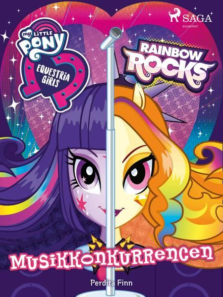 My Little Pony - Equestria Girls - Musikkonkurrencen af Perdita Finn