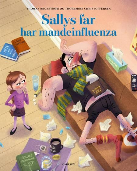 Sallys far har mandeinfluenza af Thomas Brunstrøm og Thorbjørn Christoffersen