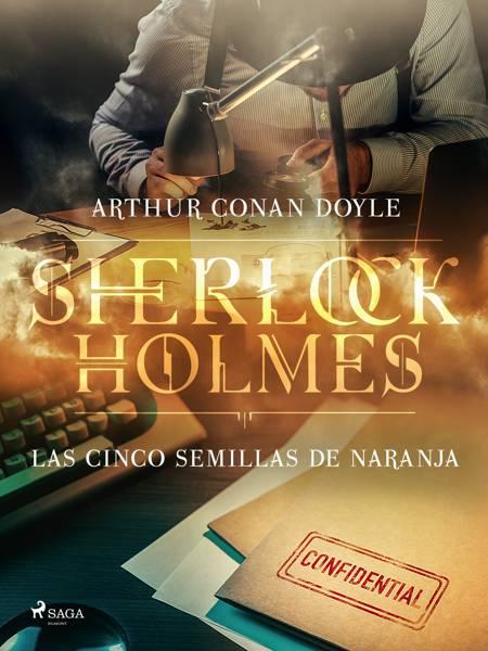 Las cinco semillas de naranja af Arthur Conan Doyle
