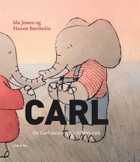 Da Carl næsten gav Albert væk af Ida Jessen og Hanne Bartholin