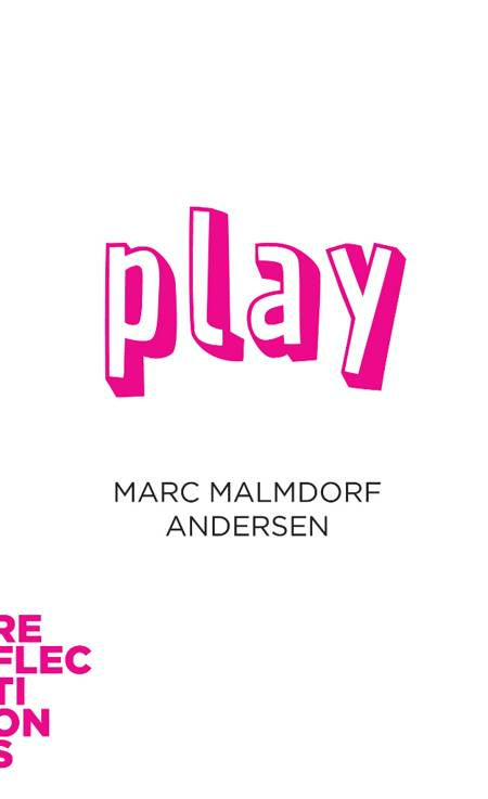 Play af Marc Malmdorf Andersen