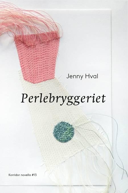 Perlebryggeriet af Jenny Hval