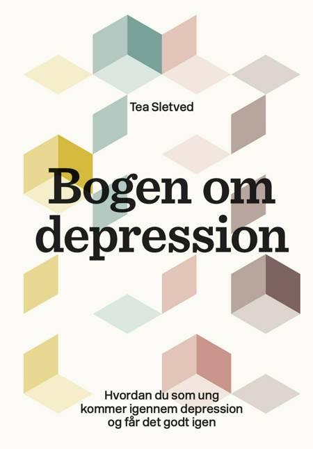 Bogen om depression af Tea Sletved