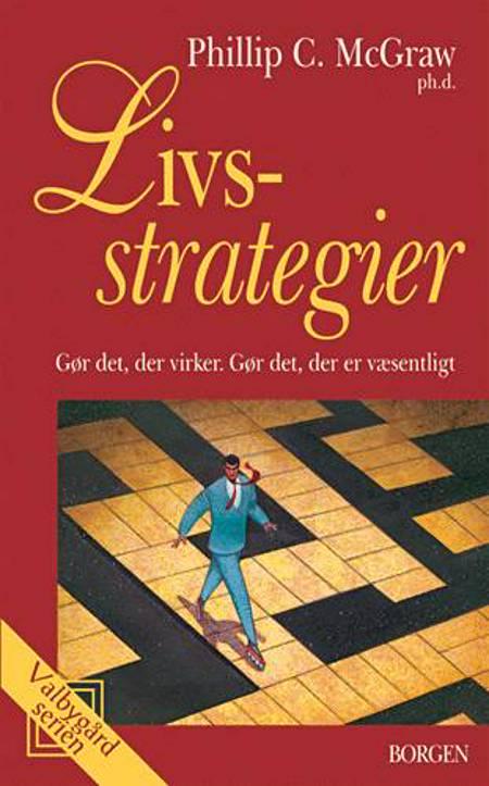 Livsstrategier af Dr. Phil og Phillip C. McGraw
