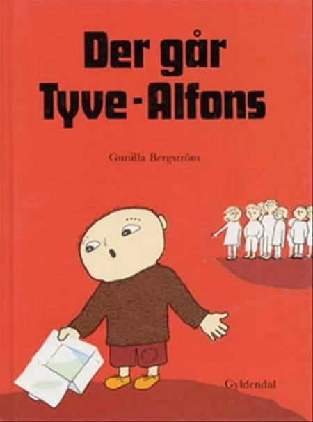 Der går Tyve-Alfons af Gunilla Bergström