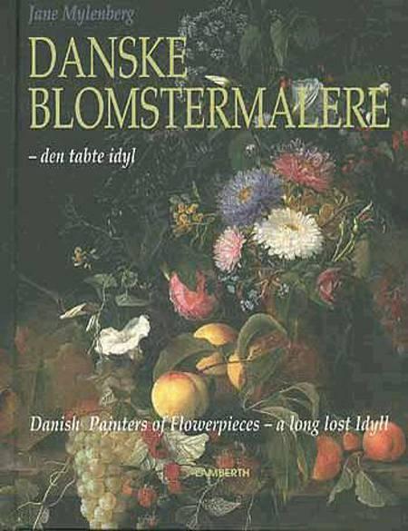 Danske blomstermalere af Jane Mylenberg