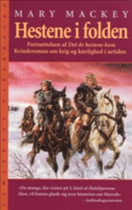 Hestene i folden af Mary Mackey