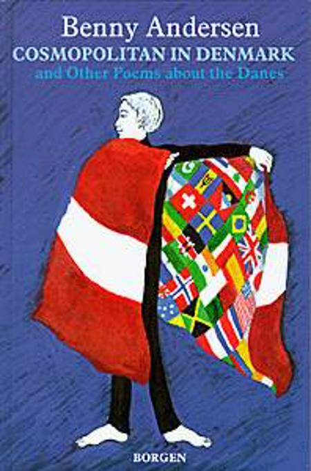 Cosmopolitan in Denmark and other poems about the Danes af Benny Andersen