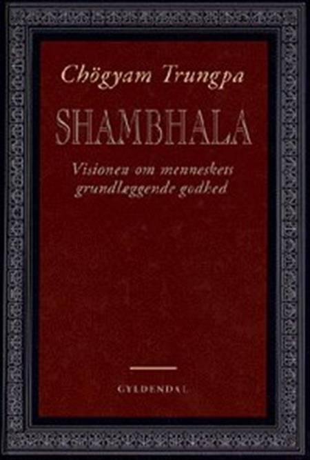 Shambhala af Chögyam Trungpa