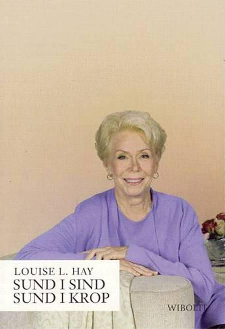 Sund i sind - sund i krop af Louise L. Hay