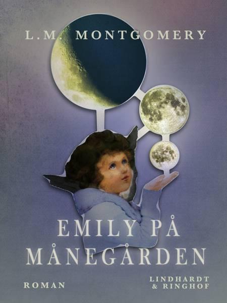 Emily på Månegården af L. M. Montgomery