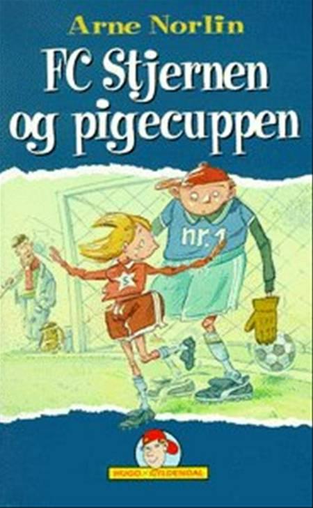 FC Stjernen og pigecuppen af Arne Norlin, arne og Norlin