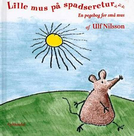 Lille mus på spadseretur af Ulf Nilsson