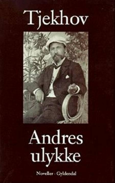 Andres ulykke af Anton Tjekhov