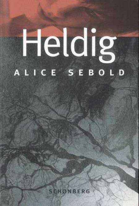 Heldig af Alice Sebold