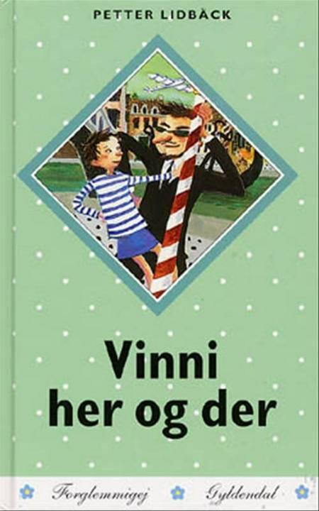 Vinni her og der af Petter Lidbeck