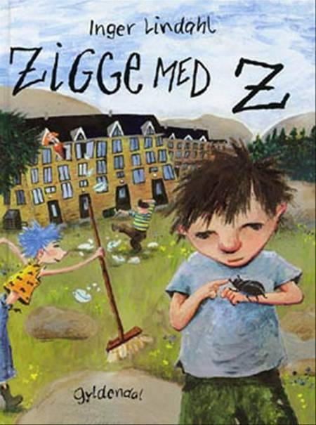 Zigge med Z af Inger Lindahl, inger og Lindahl