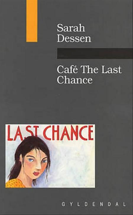 Café the last chance af Sarah Dessen