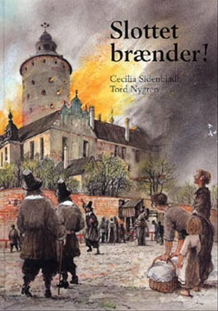 Slottet brænder! af Cecilia Sidenbladh