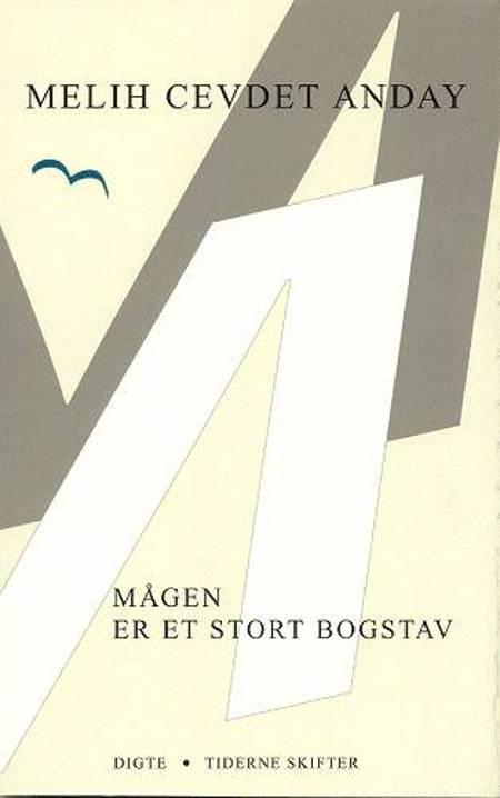 Mågen er et stort bogstav af Melih Cevdet Anday
