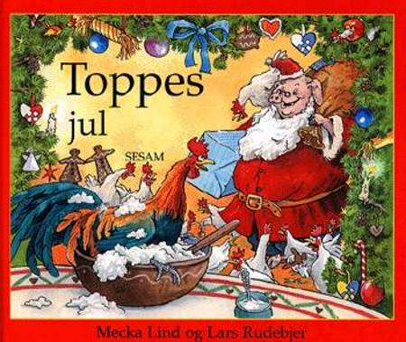 Toppes jul af Mecka Lind