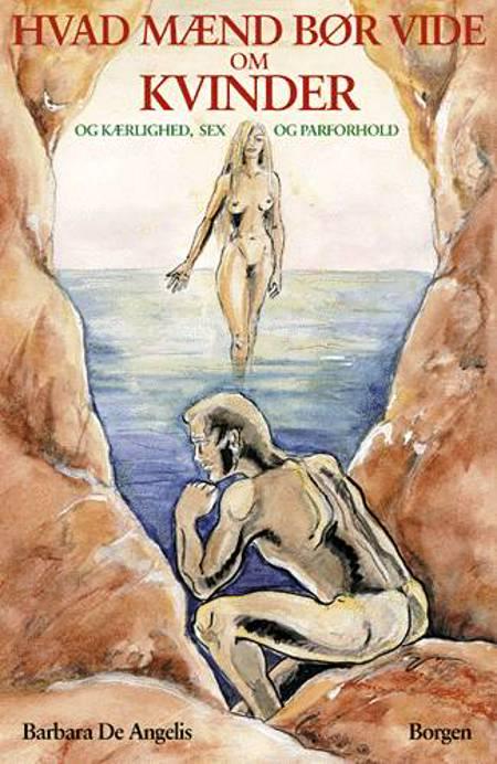 Hvad mænd bør vide om kvinder af Barbara De Angelis