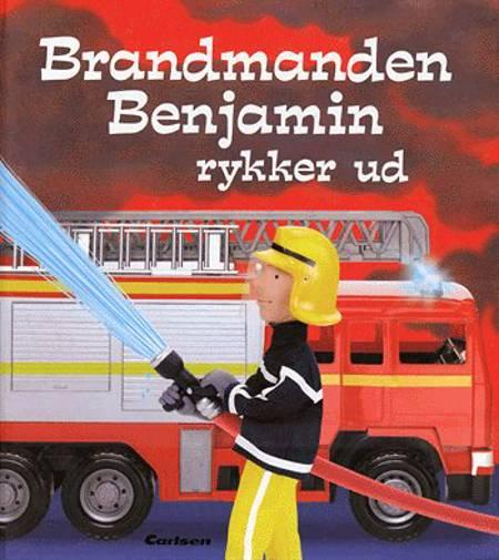 Brandmanden Benjamin rykker ud af Felicity Brooks