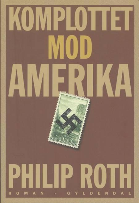 Komplottet mod Amerika af Philip Roth