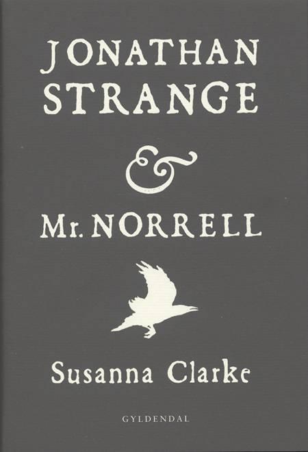 Jonathan Strange & Mr. Norrell af Susanna Clarke