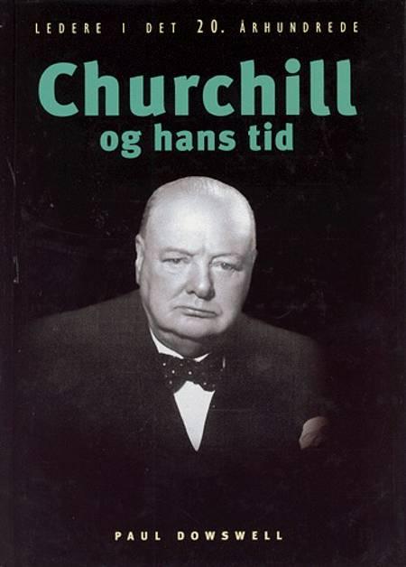 Churchill og hans tid af Paul Dowswell