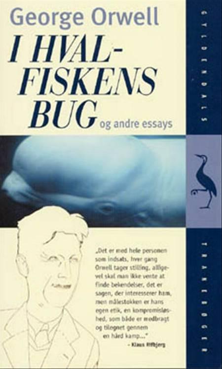 I hvalfiskens bug og andre essays af George Orwell