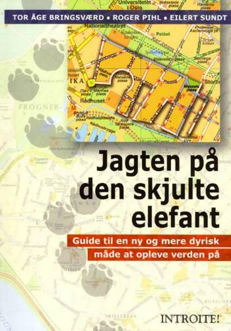 Jagten på den skjulte elefant af Tor Åge Bringsværd, Roger Pihl og Eilert Sundt
